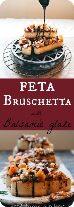 Feta Bruschetta with Balsamic Glaze. Recipe by Don't go bacon my heart Photo by Dani Knox Photos