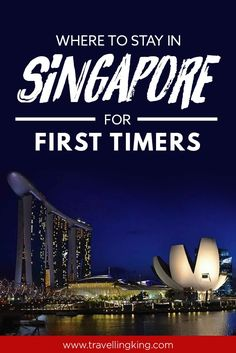 Where to Stay in Singapore for First  Timers    singapore travel |singapore food |singapore sling |Singapore Travel Guide | Singapore Attractions |Singapore - Travel inspiration | #Singapore