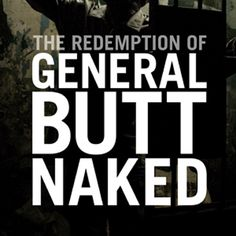 The Redemption of General Butt Naked | Sundance Institute
