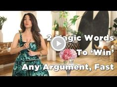 How To 'Win' Any Argument, Fast