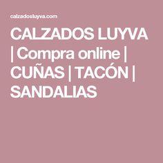 CALZADOS LUYVA | Compra online | CUÑAS | TACÓN | SANDALIAS