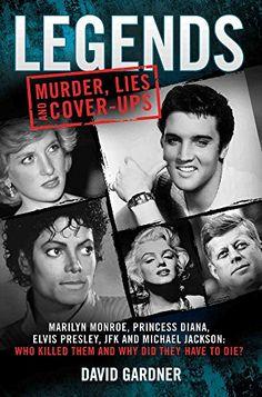 Legends: Murder, Lies and Cover-Ups: Marilyn Monroe, Prin... https://www.amazon.com/dp/1786060051/ref=cm_sw_r_pi_dp_x_dblTybEGJ7D96
