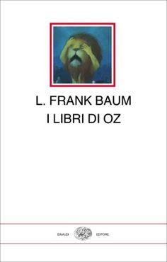 L. Frank Baum, I libri di Oz, I millenni