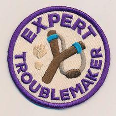 Adventure Merit Badges  Expert Troublemaker