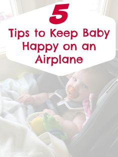 5 Tips to Keep Baby Happy on an Airplane -- A New Dawnn