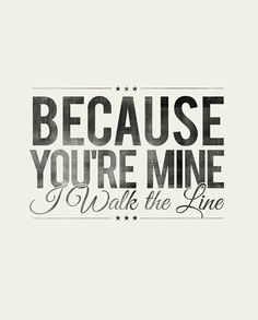 Walk The Line - Johnny Cash
