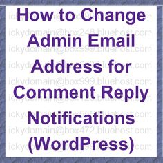 How to make WordPress use the correct email address when sending Comment Reply Notifications