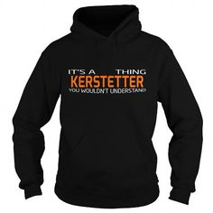 I Love KERSTETTER-the-awesome Shirts & Tees