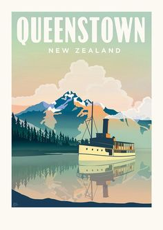 Queenstown Travel Poster featuring the TSS Earnslaw. giclee print on German etching paper. fade resistant and archival quality. Able to ship to UK, USA, Europe. Just send me a message and what size print youre after and ill add a shipping option for you. New Zealand Lakes, New Zealand Travel, Mexico Travel, Spain Travel, Party Vintage, Vintage Ski, Posters Australia, Queenstown New Zealand, Lake Wakatipu