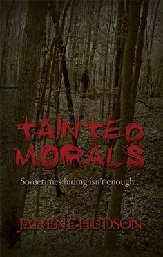 Amazon Freebie Tainted Morals by Janene Hudson, http://www.amazon.com/dp/B0058VGHOO/ref=cm_sw_r_pi_dp_FLbNpb0AAB51H
