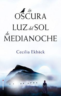 Buy La oscura luz del sol de medianoche by Cecilia Ekbäck, Julia Osuna Aguilar and Read this Book on Kobo's Free Apps. Discover Kobo's Vast Collection of Ebooks and Audiobooks Today - Over 4 Million Titles! Great Books, My Books, Netflix List, Great Thinkers, A Hundred Years, Midnight Sun, I Love Reading, Book Worms, Audiobooks