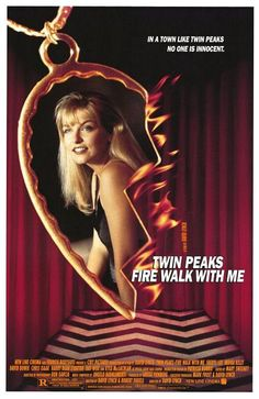 """Twin Peaks: Fire Walk with Me"" (1992). COUNTRY: United States. DIRECTOR: David Lynch. SCREENWRITER: David Lynch, Robert Engels (Characters: Mark Frost, David Lynch). CAST: Sheryl Lee, Ray Wise, Moira Kelly, Chris Isaak, James Marshall, Dana Ashbrook, Kyle MacLachlan, Eric DaRe, Phoebe Augustine, Kiefer Sutherland, Frank Silva, Harry Dean Stanton, Michael J. Anderson, Al Strobel, Grace Zabriskie, David Lynch, David Bowie, Walter Olkewicz, Miguel Ferrer, Mädchen Amick, Heather Graham"