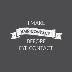 Hair contact More