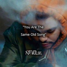 The Weeknd - Same Old Song ❤  You're the same old song You're the same old…