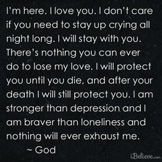 I'm Here. I Love You. I Will Stay with You. - Inspirations