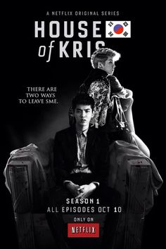 OMG... House of Kris...does this exist?<-- sadly this doesn't exist. The real version is called house of cards, I think. You can find it on Netflix