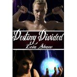 Destiny Divided (Shadows of Destiny) (Kindle Edition)By Leia Shaw
