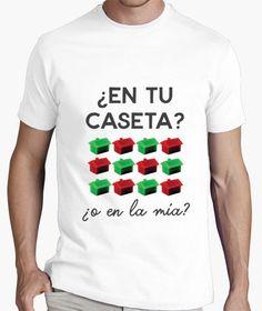 Camiseta ¿En tu caseta o en la mía? Edición Feria de Sevilla