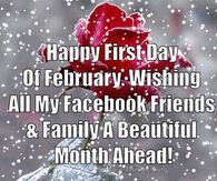 Good Morning Happy First Day Of February Quote Happy Names, Days In February, Name Day, Simple Pictures, New Month, Good Heart, Morning Pictures, Good Morning Wishes, Love Him