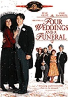 Four Weddings and A Funeral: Romantic comedy about a young man who meets the girl of his dreams at a friend's wedding. However, she slips through his fingers when the timing seems wrong, and they meet at three more weddings and a funeral before the two finally connect.