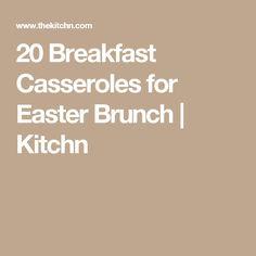 20 Breakfast Casseroles for Easter Brunch   Kitchn