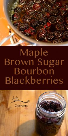 Maple – Brown Sugar – Bourbon Blackberries: blackberries in maple bourbon syrups – Food for Healty Jelly Recipes, Alcohol Recipes, Jam Recipes, Canning Recipes, Fruit Recipes, Bourbon Recipes, Bourbon Drinks, Drink Recipes, Relish Recipes