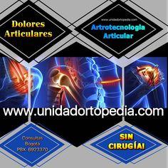 Dolores articulares o de las articulaciones.artrotecnología médica de avanzada con bionanotecnologia y nanotecnologías. La Unidad Especializada en Ortopedia y Traumatologia www.unidadortopedia.com PBX: +571-6923370, Móvil: +57-3175905407, Bogotá, Colombia.