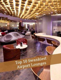 Top 10 swankiest airport lounges