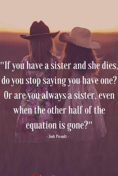 Missing My Sister Quotes, Loss Of A Sister, Brother N Sister Quotes, I Miss My Sister, Sister Poems, Sister Sister, Twin Quotes, Sibling Quotes, Lost Quotes