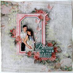 Believe in the magic - Scrapbook.com