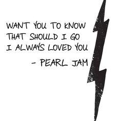 sirens pearl jam - Lyric Shirts - Ideas of Lyric Shirts - sirens pearl jam Pearl Jam Lyrics, Pearl Jam Quotes, Pearl Jam Tattoo, Soulmate Friends, Europa Tour, Lyric Shirts, I Always Love You, Pearl Jam Eddie Vedder, Lyrics To Live By