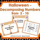 These Halloween workmats and recording sheets will provided students with lots of practice decomposing numbers between 3 and 10.   This product inc...