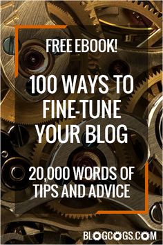 Are you a new blogger looking for a quick-start to your blogging journey? Or are you an experienced blogger looking for some new ideas to revive a stale blog? In this free 20,000 word ebook you'll find 100 tips, each illustrated with an example from some of the best bloggers on the web, a resource to help you action the tip, or a link to more detailed information.  #blogging #lifehacks #marketing #monetization #SEO #socialmedia #traffic #WordPress