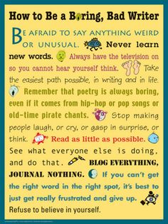 How not to be a bad writer.