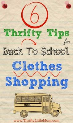 6 Thrifty Tips for Back to School Clothes Shopping. Start at home and work your way out to awesome savings while keeping your kid trendy.