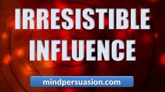 http://mindpersuasion.com Program your mind to effortlessly persuade others. Gain automatic and eager compliance. Make suggestions and watch people eagerly obey you. Become incredibly charismatic and seductive. For more mind tools, please visit http://mindpersuasion.com  Subliminal Messages:  People always agree with me   people love my ideas  I am incredibly persuasive  I am amazing persuasive  people think my ideas are fantastic  people love taking my advice  I convince people to do ...