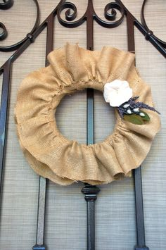 Burlap Wreath....I would change thus up a bit. Use more Burlap, scrunch it more. ~OR~ maybe even see some lace on the outer edges of the Burlap. Ooohhh....That would be pretty!!!!