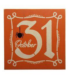 Look what I found on #zulily! Orange 'October 31st' Box Sign #zulilyfinds