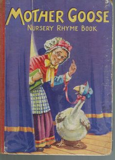 ''MOTHER GOOSE NURSERY RHYME BOOK'' Published by Birn Brothers c.1950) | eBay