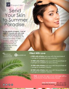 Send your skin to summer paradise with our August specials. Contact us today to schedule a consultation.