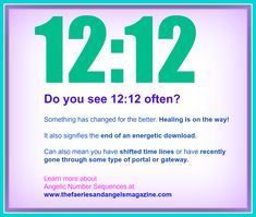 Angel number sequences like 12:12 - learn more at http://www.thefaeriesandangelsmagazine.com/angel-number-sequences.php