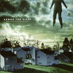 Armor For Sleep.  I loved this album in high school.