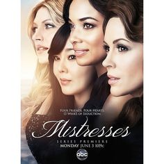 Get a first look at ABC's summer soap Mistresses Poster.