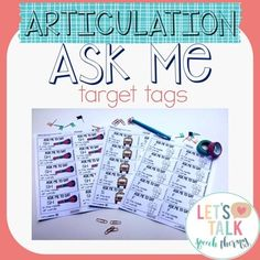 "Ever had a child tell their teacher they have ""no clue"" or ""can't remember"" what they're working on in speech? Well, not any more! Ask Me Target Tags serve as a visual reminder for both your students and their teacher/parent of their current articulation goal, and encourages them to carry-over their sound."