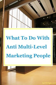 Do you want to know how to handle the rejection to your multi-level marketing business? Curious why people have a bad image of multi-level business?  #MLM #rejection  http://www.kamilmigas.com/anti-multi-level-marketing-people/