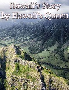 Hawaii's Story by Hawaii's Queen by [Liliuokalani]