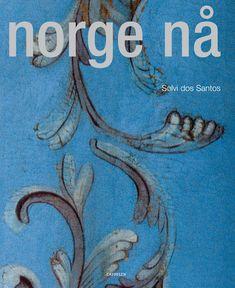 """""""Norge nå"""" av Wanda Widerøe og Sølvi dos Santos (ISBN: 9788202275457)"""