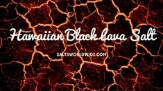 "Hawaiian Black Lava Salt - https://saltsworldwide.com/blog/hawaiian-black-lava-salt/  This is a lovely, smoky finishing salt that does the body good compared to your normal table salt. Often referred to as ""volcanic"" or ""lava"" salts because if its charcoal like properties and taste. Lava salts have incredible nutrients not found in ""normal""... #Salt #Seasalt"