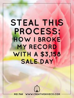 Steal This Process: How I Broke My Record With A $3,158 Sale Day!