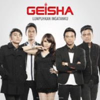 Geisha - Lumpuhkan Ingatanku { Single } by GEISHA BAND on SoundCloud